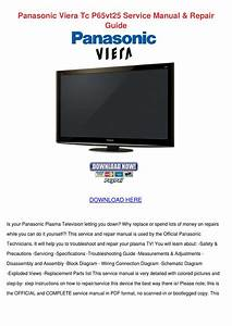 Panasonic Viera Tc P65vt25 Service Manual Rep By Shaniqua