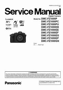 Panasonic Lumix Dmc Fz1000 Digital Camera Service Manual