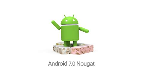 android 7 0 nougat features release date and
