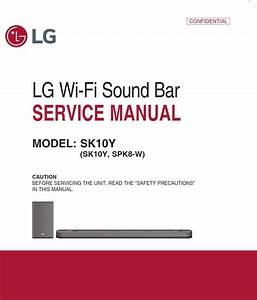 Lg Sk10y Sound Bar System Service Manual And Repair Guide