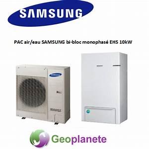 Pac Air Eau : pompe chaleur air eau samsung bi bloc monophas ehs 10kw ~ Melissatoandfro.com Idées de Décoration