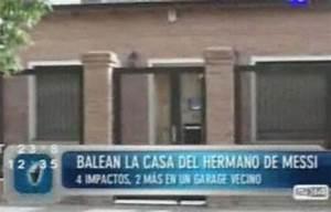Maison De Lionel Messi : la maison du fr re de leo messi cribl e de balles ~ Melissatoandfro.com Idées de Décoration