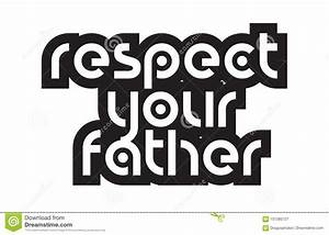 Bold Text Respe... Father Son Respect Quotes