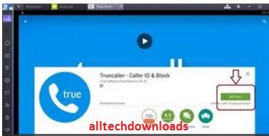 truecaller for pc laptop on windows 10 7 xp 8 1 8 mac free