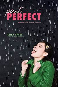 Who S Perfect Sale : past perfect book by leila sales official publisher page simon schuster ~ Watch28wear.com Haus und Dekorationen