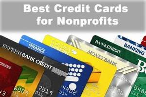 Best credit cards for your nonprofit business expenses for Best credit card for business expenses