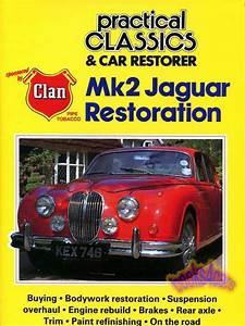 Jaguar Mk2 Restoration Book Practical Classics Car