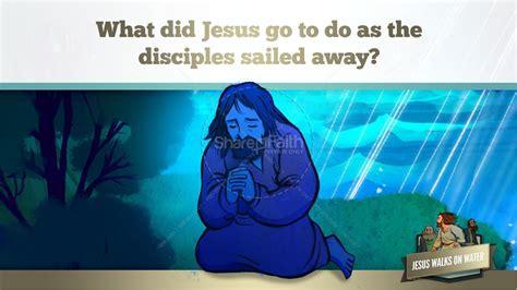 Jesus Walks On Water Bible Story for Kids
