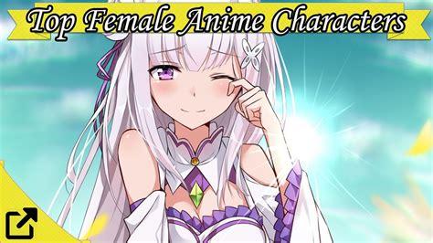 Top 100 Female Anime Characters 2017 Youtube