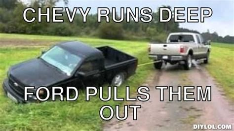 Ford Vs Chevy Meme - chevy insult memes image memes at relatably com