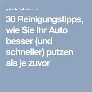 Schimmelflecken Kleidung Entfernen : 30 reinigungstipps wie sie ihr auto besser und schneller ~ Lizthompson.info Haus und Dekorationen