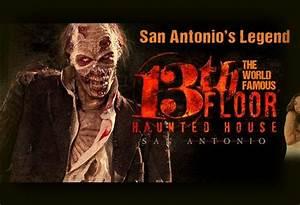 13th floor haunted house in san antonio With 13th floor san antonio tx
