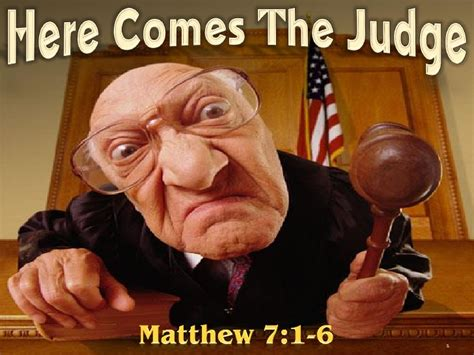 """here Comes The Judge""  Should Christians Judge Others?"