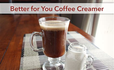 Looking for a good low carb or keto friendly coffee creamer? Better for You Coffee Creamer | Recipes You'll Love