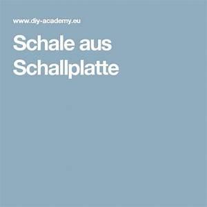 Schale Aus Schallplatte : die besten 25 alte schallplatten ideen auf pinterest vinylschallplatte art rekord kunst und ~ Yasmunasinghe.com Haus und Dekorationen