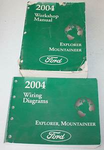 2004 Ford Explorer  Mountaineer Service Manual  U0026 Wiring