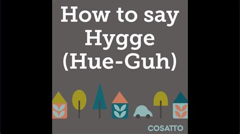 how to pronounce hygge youtube