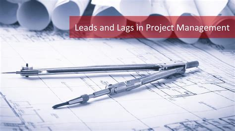 learn   important terms leads  lags  project