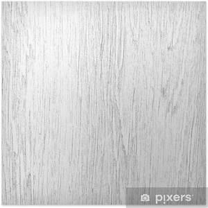 Texture Bois Blanc : poster arri re plan de la texture du bois blanc pixers ~ Melissatoandfro.com Idées de Décoration