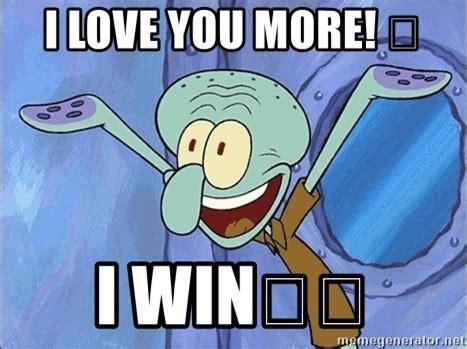 I Love You More Meme - love you more meme 28 images love you more than memes i love you more hipster ariel meme