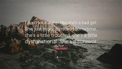 She Don Turturro Aida Quotes Bad Misunderstood