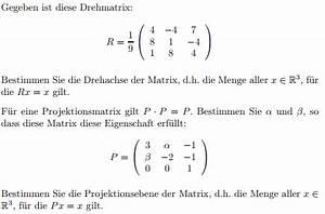 Einheitsmatrix Berechnen : matrix drehmatrix und projektionsmatrix bestimmen mathelounge ~ Themetempest.com Abrechnung