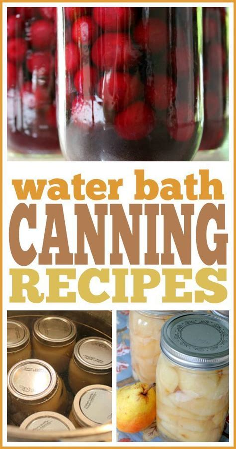 Water Bath Canning Recipes Read More Fruits And