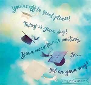25 Inspirationa... Wise Graduation Quotes