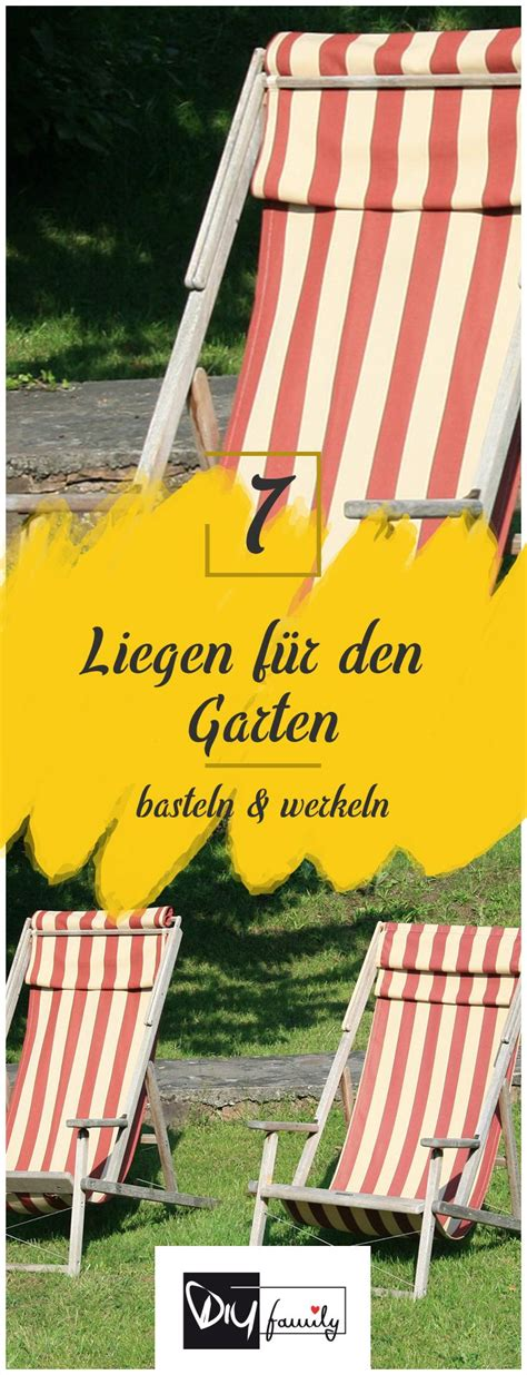Liegen Für Den Garten  7 Inspirationen #diy #garten