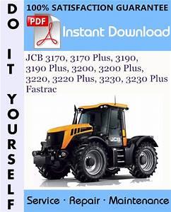 Jcb 3170  3170 Plus  3190  3190 Plus  3200  3200 Plus