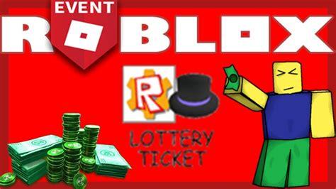 roblox lottery explicacion robux ticket evento completa