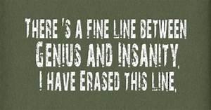 Genius + Insani... School Mates Quotes