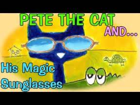 pete the cat and his magic sunglasses pete the cat and his magic sunglasses vidoemo