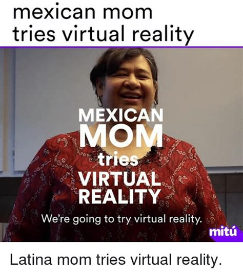 Mexican Mom Memes - 25 best memes about latina mom latina mom memes