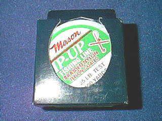 mason mason tip  ice fishing  braided nylon teflon