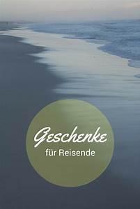 Geschenke Für Weltenbummler : geschenkideen f r reisende weltenbummler geschenkideen f r reisende ~ Orissabook.com Haus und Dekorationen
