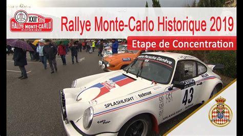 rallye monte carlo 2019 etape de concentration rallye monte carlo historique