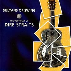 Sultans Of Swing The Very Best Of Dire Straits — Dire