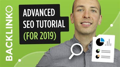 Seo Tutorial - advanced step by step seo tutorial 2019