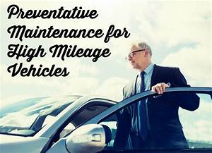 Preventative Maintenance For High Mileage Vehicles