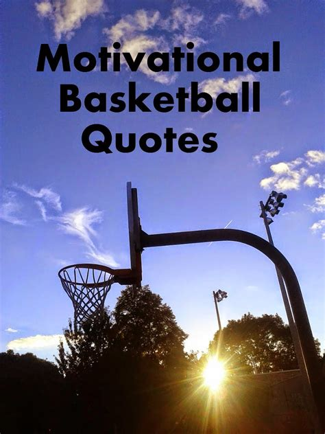 inspirational basketball quotes  sayings quotesgram