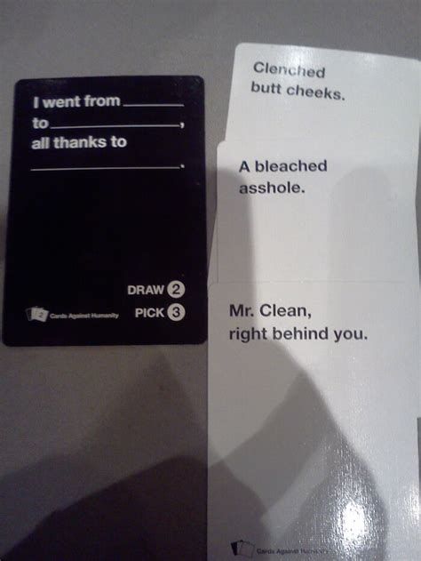 You and a friend go head to head by sending in a funny answer to the given prompt, and all your other friends vote on their favorite. 44 Cards Against Humanity Best Combos That Prove This Game Is Insane