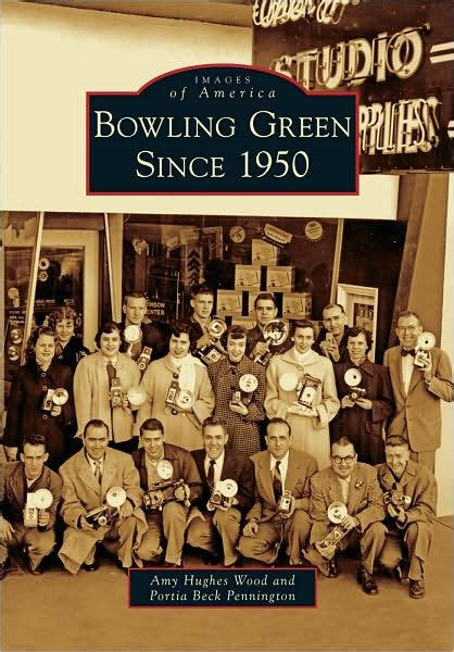 barnes and noble bowling green ky bowling green since 1950 kentucky images of america
