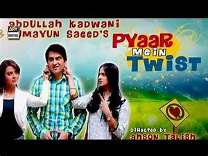Pyaar Mein Twist - ARY Telefilm - ARY Telefilm - YouTube