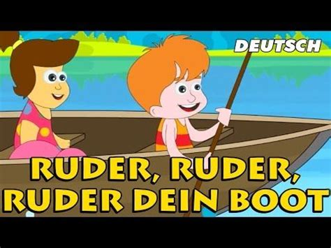 Row Row Your Boat German by Ruder Ruder Ruder Dein Boot Row Row Row Your Boat