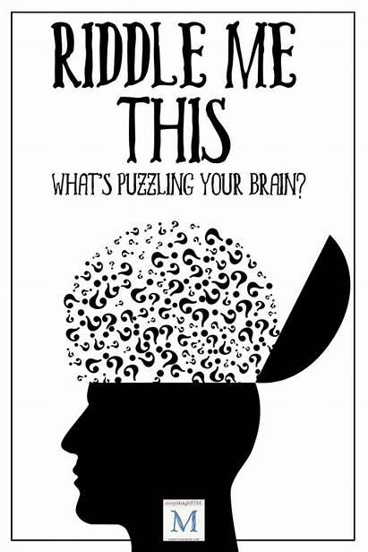 Riddle Funny Brain Riddles Everythingmom Challenge Daily