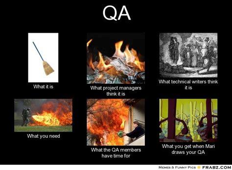 Qa Memes - qa meme generator what i do
