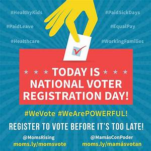 Now's the time: Remind your friends and family to register ...