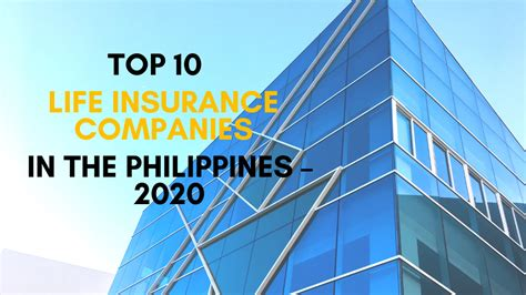 Top 10 Life Insurance Companies in the Philippines - 2020 ...