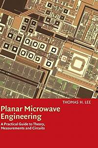 9780521835268  Planar Microwave Engineering  A Practical Guide To Theory  Measurement  And
